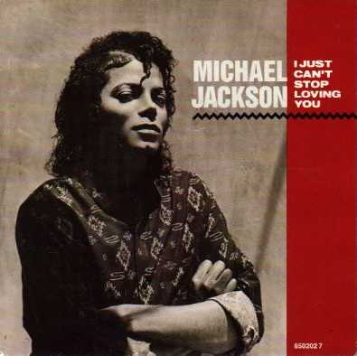 I_Just_Can't_Stop_Loving_You_(Michael_Jackson_single_-_cover_art)