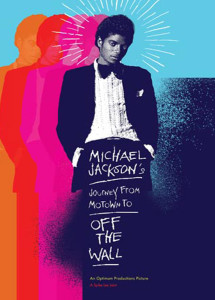 MICHAEL JACKSON'S JOURNEY FROM MOTOWN TO OFF THE WALL – 2016