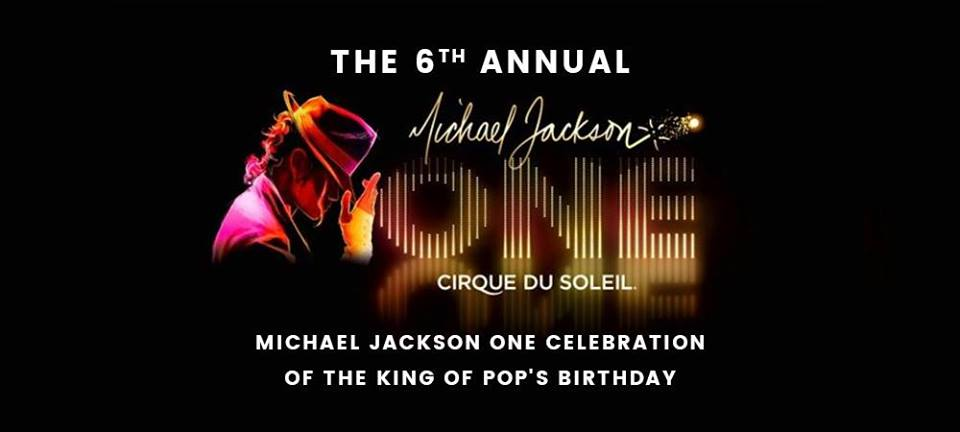 michael jacksons födelsedag Michael's 60th birthday at Michael Jackson ONE on August 29, 2018 | michael jacksons födelsedag