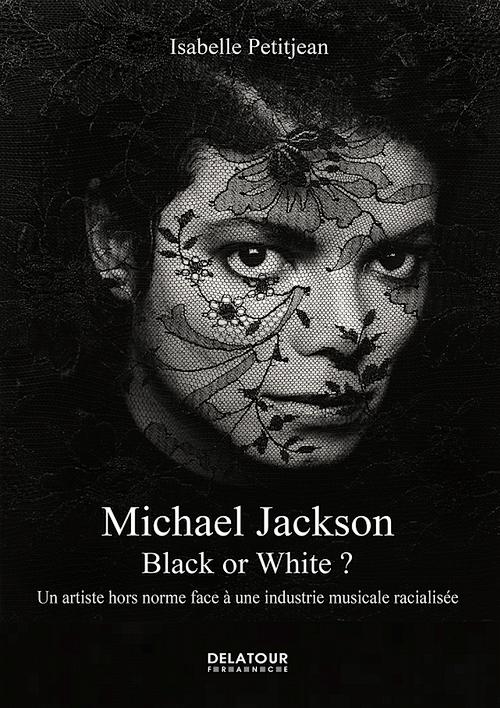 """LIVRE: """"Michael Jackson: Noir ou Blanc?"""" Coverbow"""