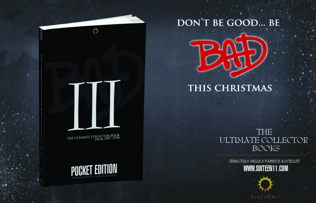 Sixteen11 publie l'Ultimate Collector Book Volume III: BAD on Pocket Edition Pocket-III-Ad01-1024x659